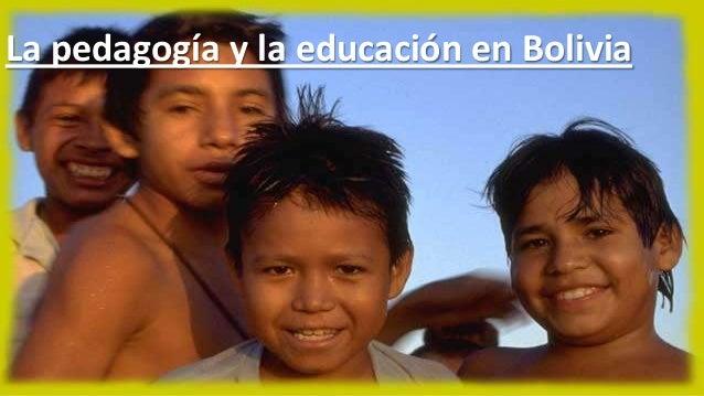 La pedagogía y la educación en Bolivia