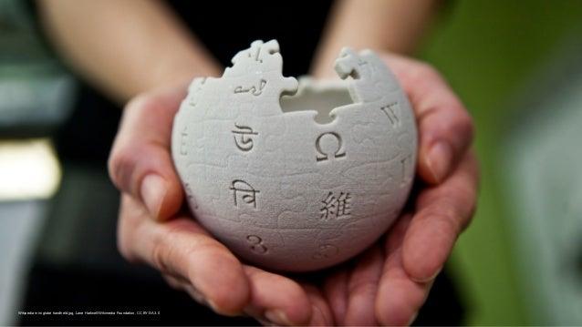 Wikipedia mini globe handheld.jpg, Lane Hartwell/Wikimedia Foundation, CC BYSA 3.0