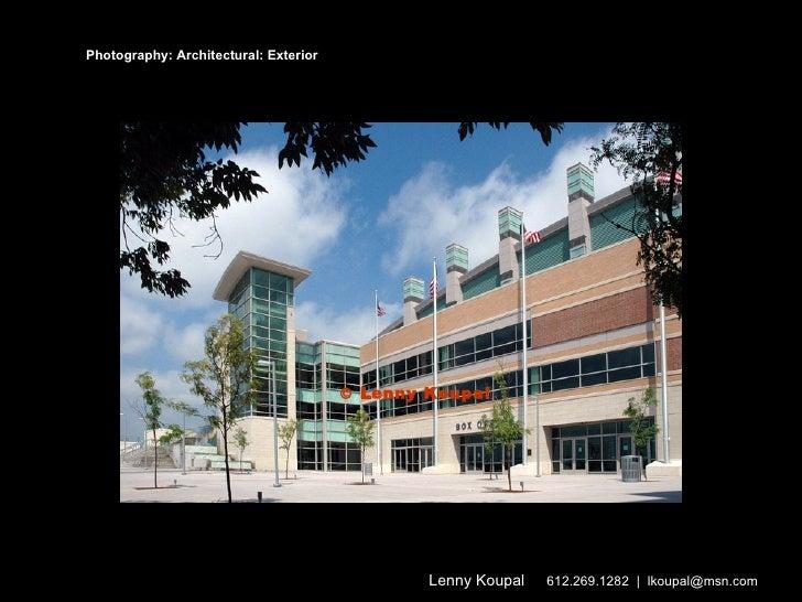 Photography: Architectural: Exterior    Lenny Koupal