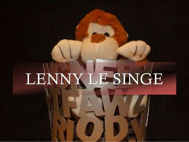 LENNY LE SINGE