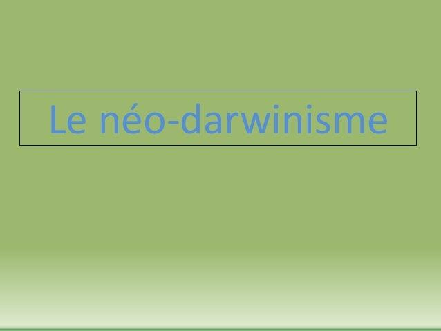 Le néo-darwinisme