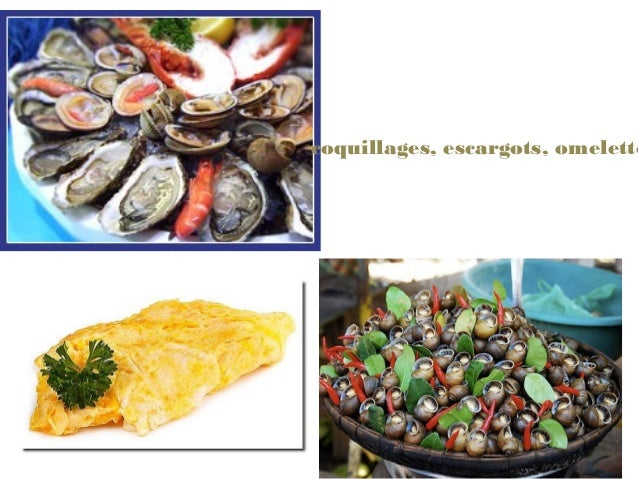 coquillages, escargots, omelette