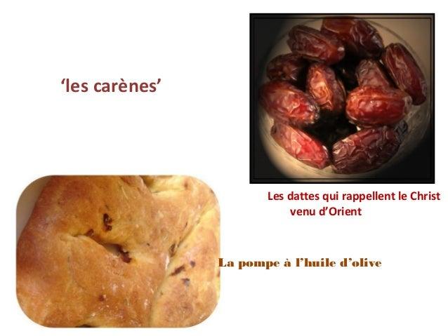 'les carènes'                       Les dattes qui rappellent le Christ                           venu d'Orient           ...