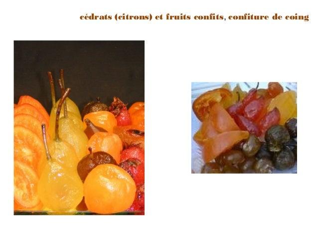 cédrats (citrons) et fruits confits, confiture de coing