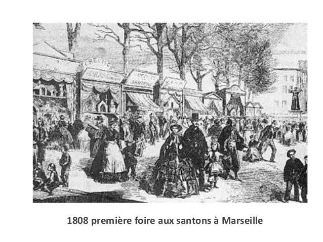 1808 première foire aux santons à Marseille