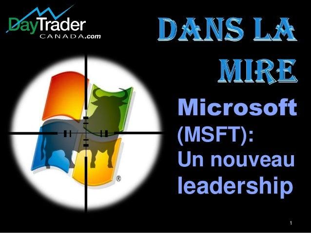 1 Microsoft (MSFT): Un nouveau leadership