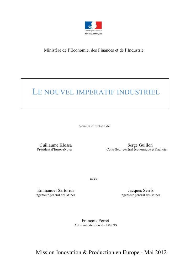 Ministère de l'Economie, des Finances et de l'IndustrieLE NOUVEL IMPERATIF INDUSTRIEL                              Sous la...