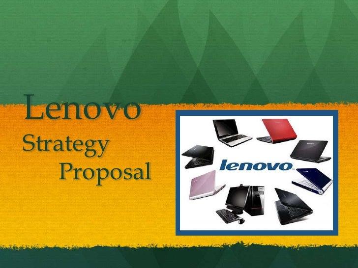 LenovoStrategy Proposal<br />