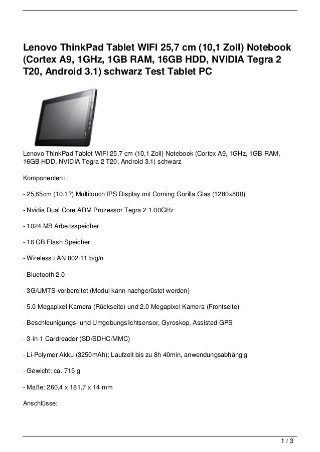 Lenovo ThinkPad Tablet WIFI 25,7 cm (10,1 Zoll) Notebook(Cortex A9, 1GHz, 1GB RAM, 16GB HDD, NVIDIA Tegra 2T20, Android 3....