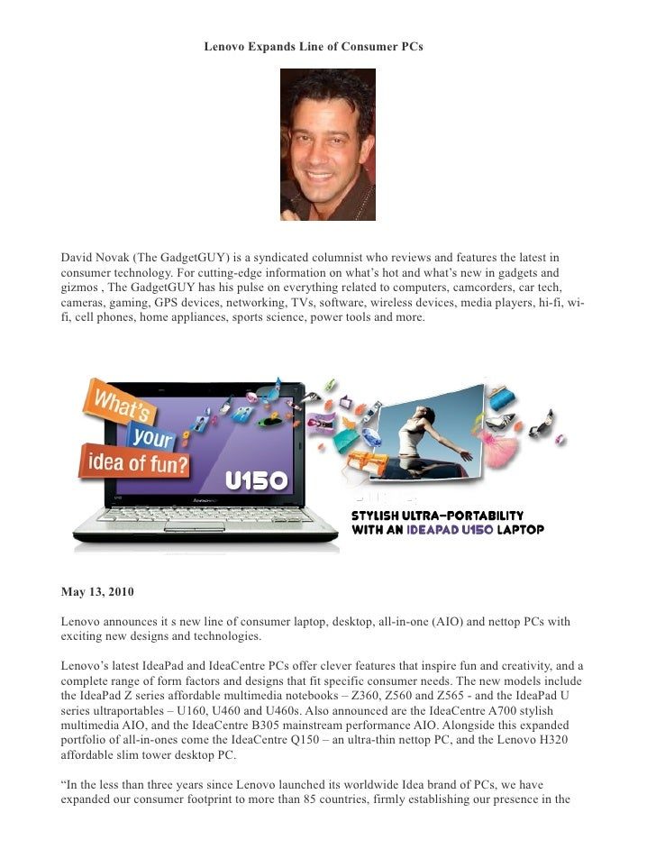 Lenovo Expands Line of Consumer PCs �     David Novak (The GadgetGUY) is a syndicated columnist who reviews and features t...