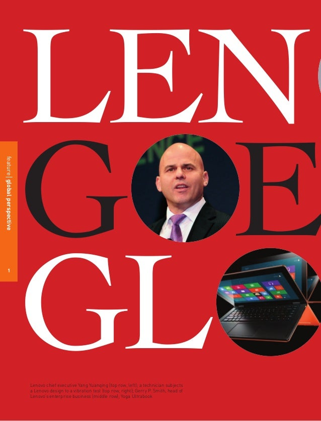 global strategy for lenovo New lenovo campaign plays up weird in the good way multi-year push banks on making an existing term a lenovo pitch  vp-global brand strategy,.
