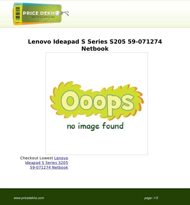 Lenovo Ideapad S Series S205 59-071274                       Netbook    Checkout Lowest Lenovo      Ideapad S Series S205 ...