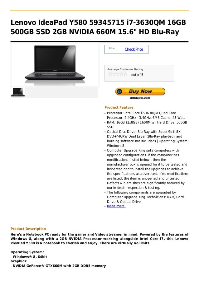"Lenovo IdeaPad Y580 59345715 i7-3630QM 16GB500GB SSD 2GB NVIDIA 660M 15.6"" HD Blu-Ray                                     ..."