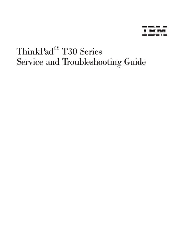 lenovo thinkpad t30 service guide rh slideshare net Old IBM ThinkPad IBM ThinkPad Wallpaper