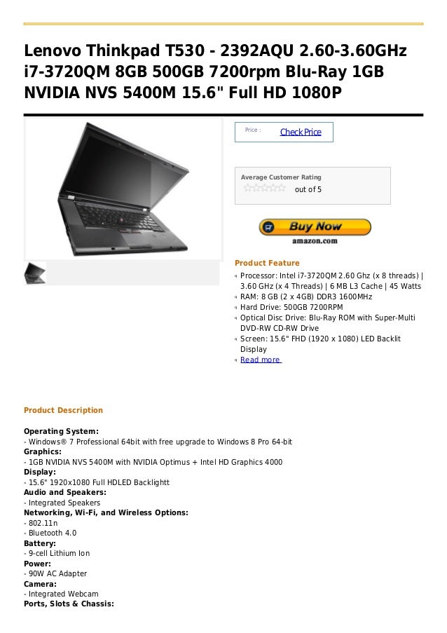 "Lenovo Thinkpad T530 - 2392AQU 2.60-3.60GHzi7-3720QM 8GB 500GB 7200rpm Blu-Ray 1GBNVIDIA NVS 5400M 15.6"" Full HD 1080P    ..."