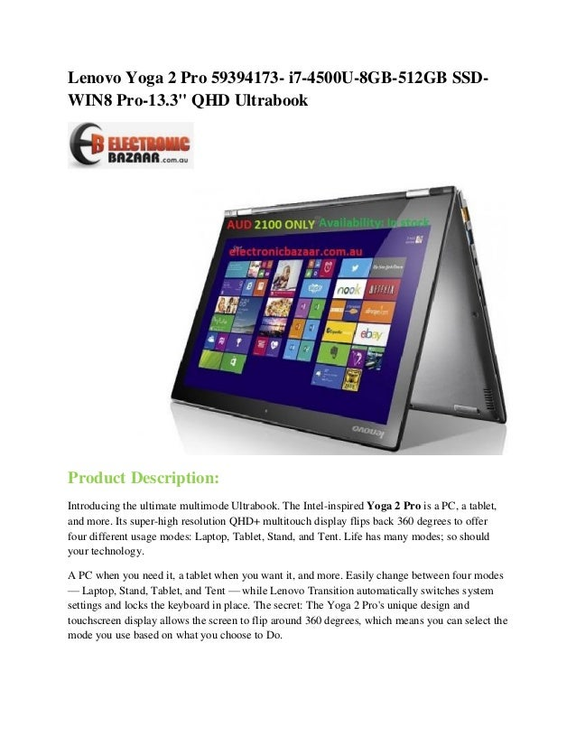 "Lenovo Yoga 2 Pro 59394173- i7-4500U-8GB-512GB SSDWIN8 Pro-13.3"" QHD Ultrabook  Product Description: Introducing the ultim..."