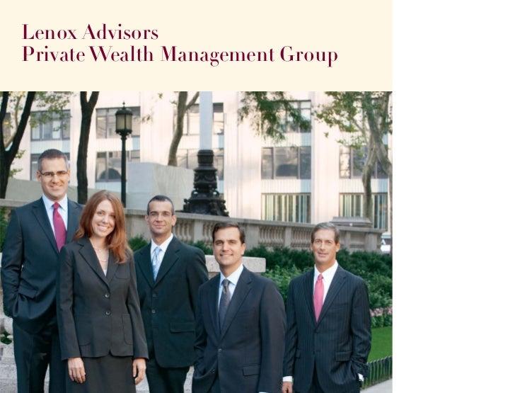 Lenox AdvisorsPrivate Wealth Management Group