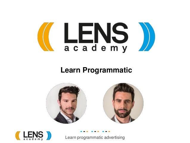 Learn programmatic advertising Learn Programmatic