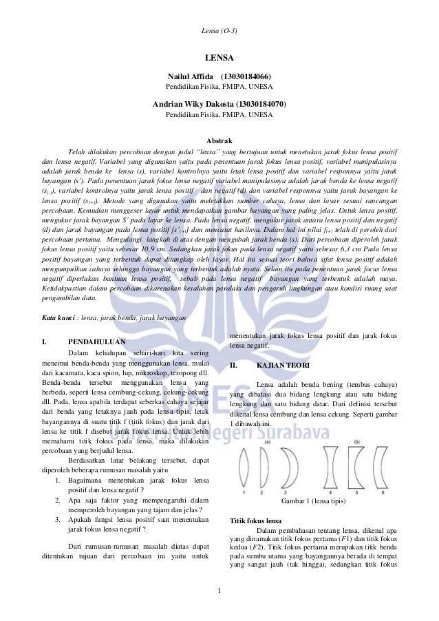 Lensa (O-3) 1 LENSA Nailul Affida (13030184066) Pendidikan Fisika, FMIPA, UNESA Andrian Wiky Dakosta (13030184070) Pendidi...