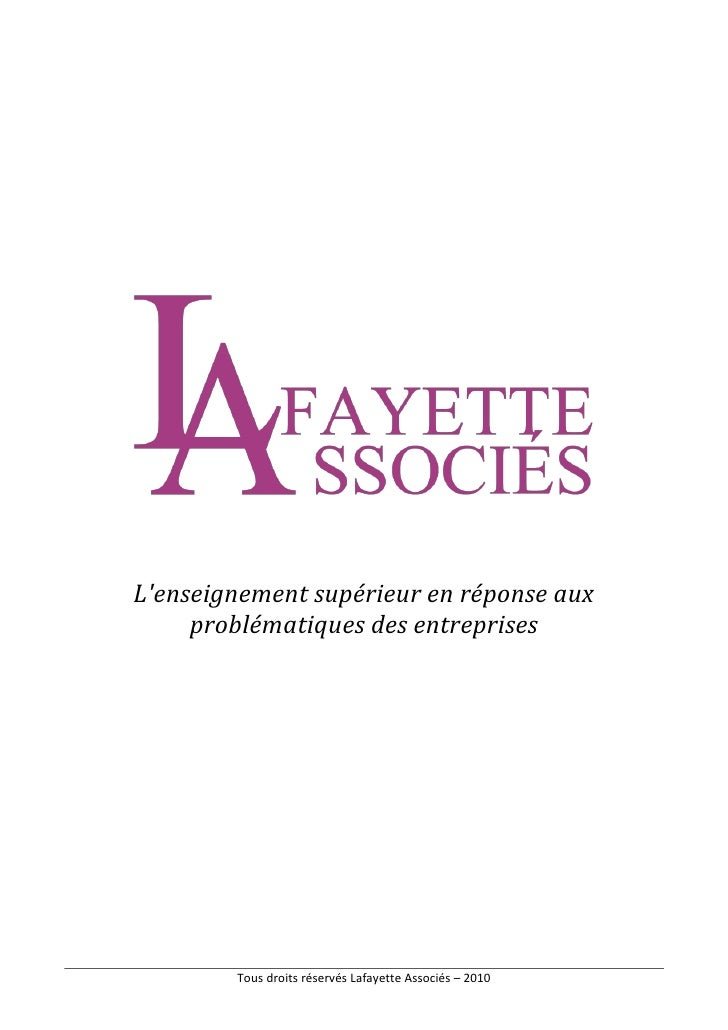 L'enseignement supérieur en réponse aux      problématiques des entreprises             Tous droits réservés Lafayette Ass...