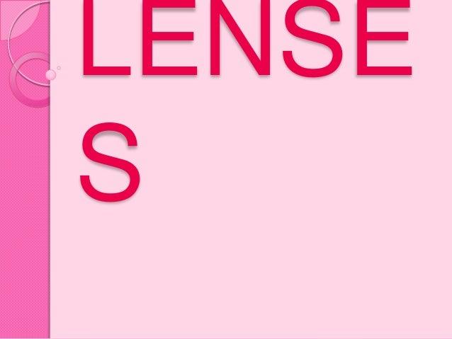 LENSE S