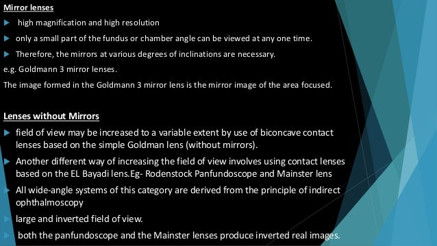 Yannuzzi fundus lens(Krieger lens )  modification of an earlier model developed by Krieger in 1966  designed to facilita...