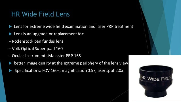 Contact Type :  VPFS ( Vitreous Panfundoscope)  CWF (Contact wide field System)  AVIS (Advanced Visual Instrument syste...