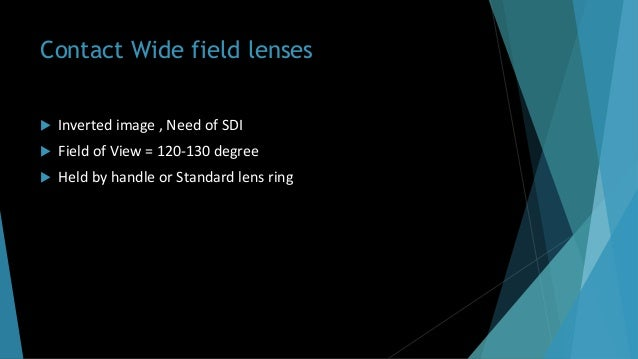 Lenses in ophthalmology