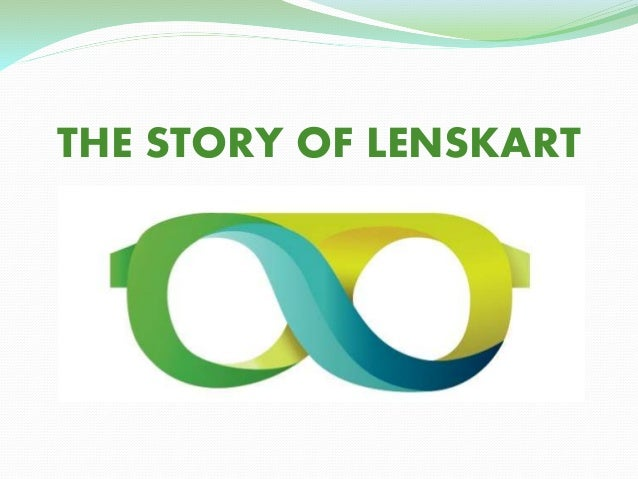 THE STORY OF LENSKART