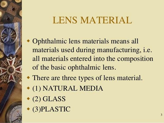 Lens material and its propertes Slide 3