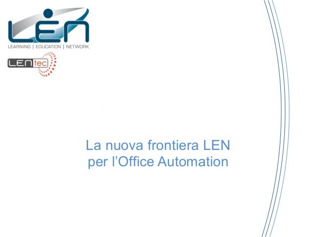 SKILL OFFICEASSISTANCELa nuova frontiera LENper l'Office Automation