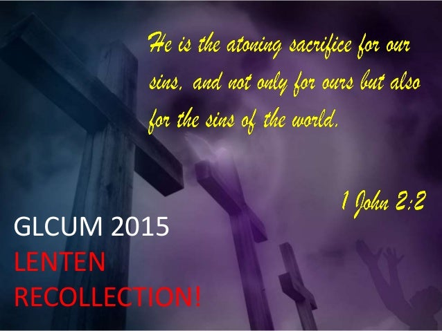 GLCUM 2015 LENTEN RECOLLECTION!
