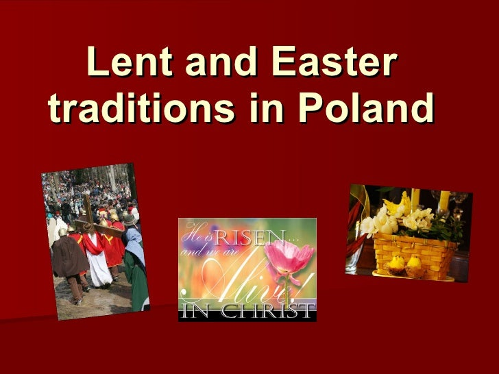 Lent and Easter traditions in Poland
