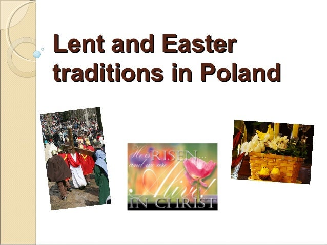Lent and Eastertraditions in Poland