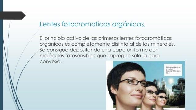 09211a4823 Lentes fotocromaticas orgánicas.