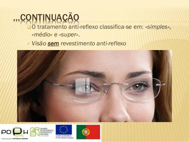 e4113a6a39 16. …CONTINUAÇÃO O tratamento anti-reflexo ...