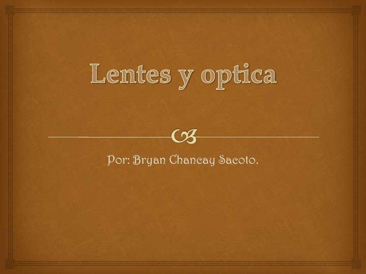 Por: Bryan Chancay Sacoto.