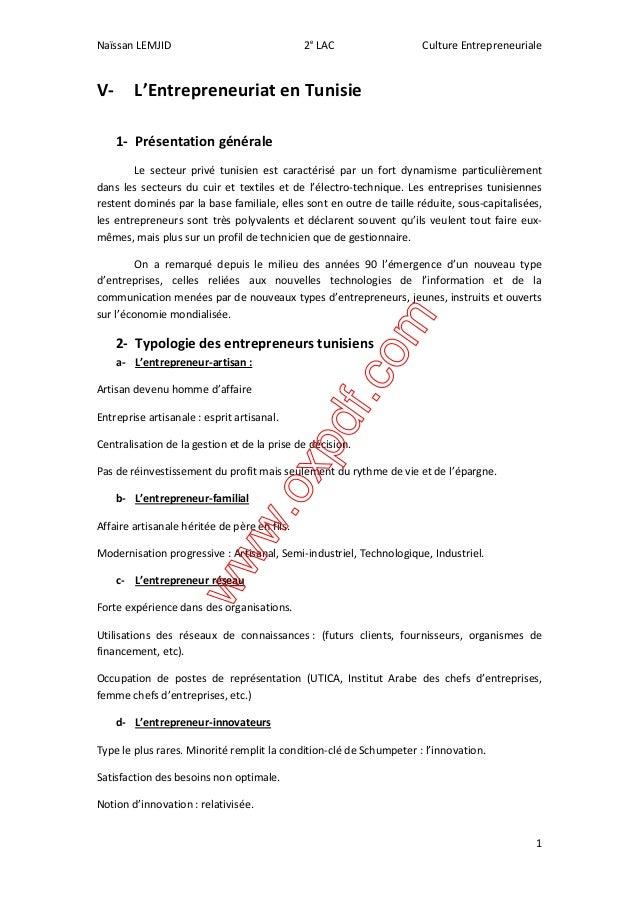 Naïssan LEMJID 2e LAC Culture Entrepreneuriale  1  V- L'Entrepreneuriat en Tunisie  1- Présentation générale  Le secteur p...