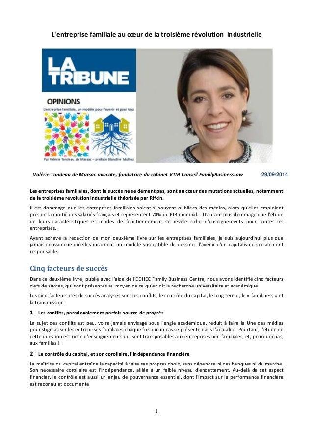 1  L'entreprise familiale au coeur de la troisième révolution industrielle  Valérie Tandeau de Marsac avocate, fondatrice ...