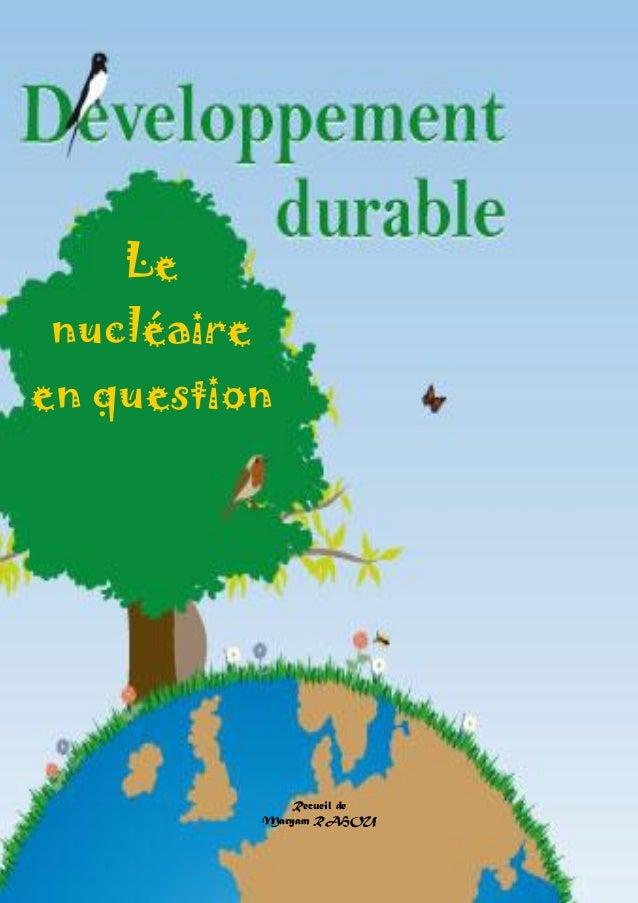 Doctissimo.fr Avril 2012 Page 1 sur 31 Le nucléaire en question Recueil de Maryam RAHOU