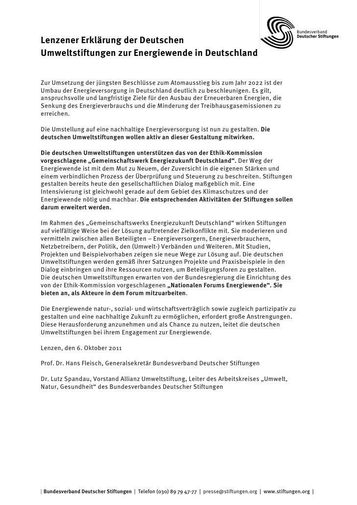 Lenzener Erklärung der DeutschenUmweltstiftungen zur Energiewende in DeutschlandZur Umsetzung der jüngsten Beschlüsse zum ...