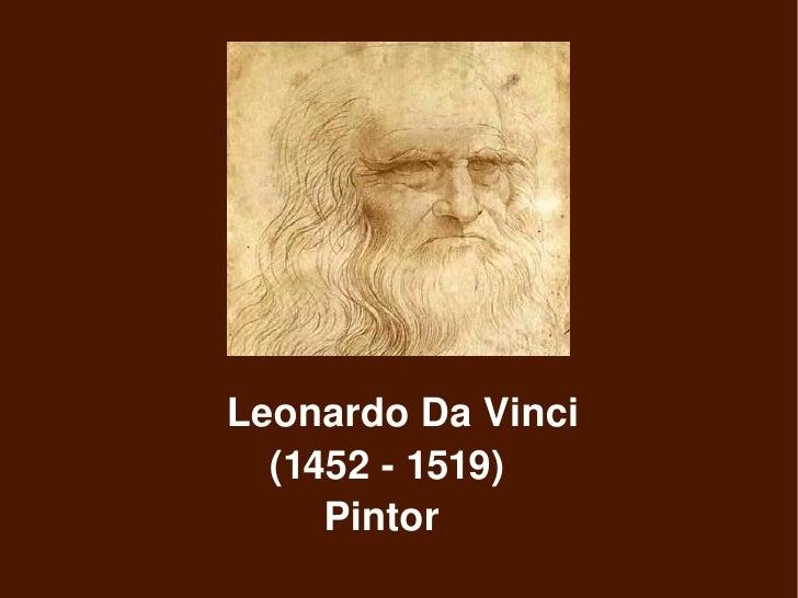 LeonardoDaVinci     (14521519)     Pintor