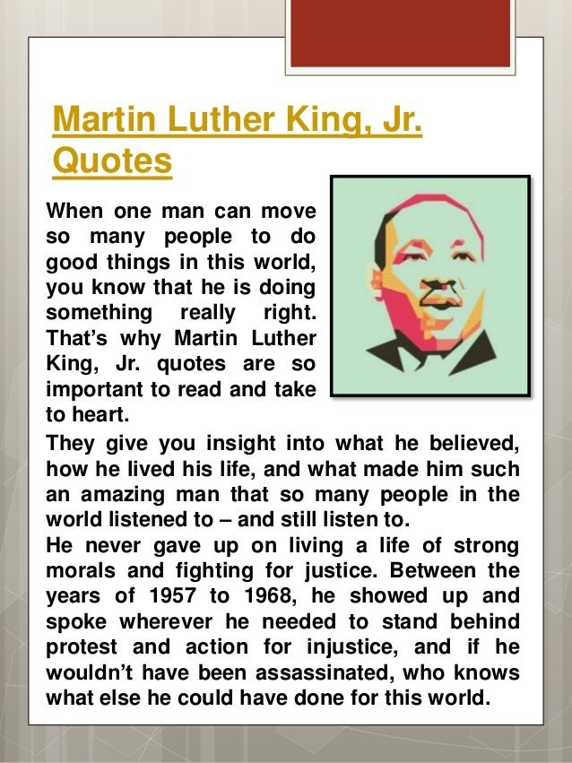 an insight to martin luther kings life and ideologies Martin luther king jr was a prophet, but above all he was a strategist that legacy is just as important as his moral legacy robert kuttner is co-editor of the american prospect and a professor.