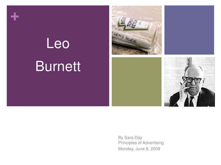 the leo burnett company essay Open document below is an essay on leo brunett from anti essays, your source for research papers, essays, and term paper examples.