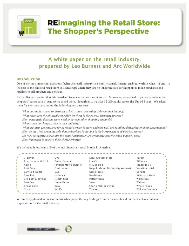 A white paper on the retail industry,                  prepared by Leo Burnett and Arc WorldwideIntroductionOne of the mos...