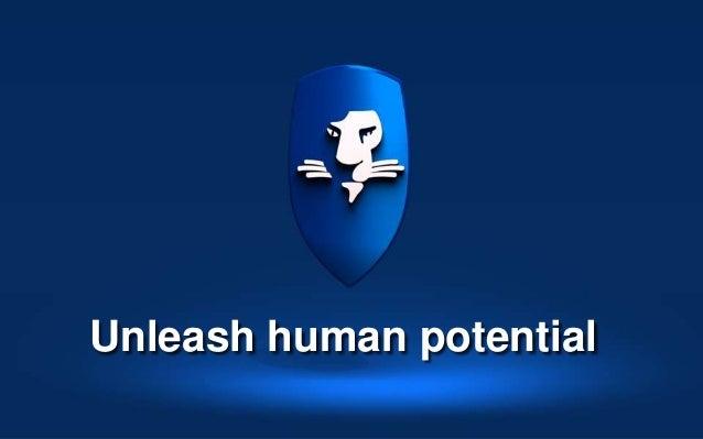 Unleash human potential