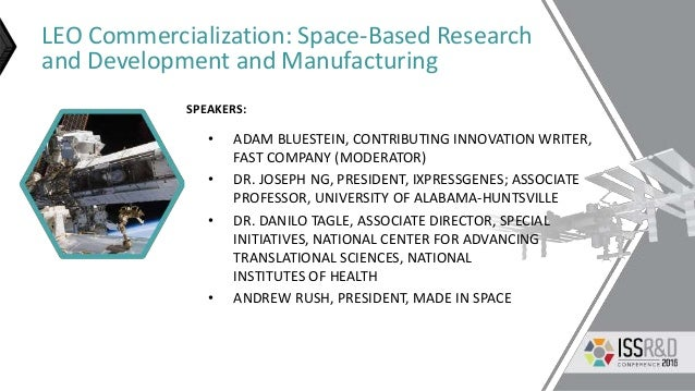 LEO Commercialization: Space-Based Research and Development and Manufacturing • ADAM BLUESTEIN, CONTRIBUTING INNOVATION WR...