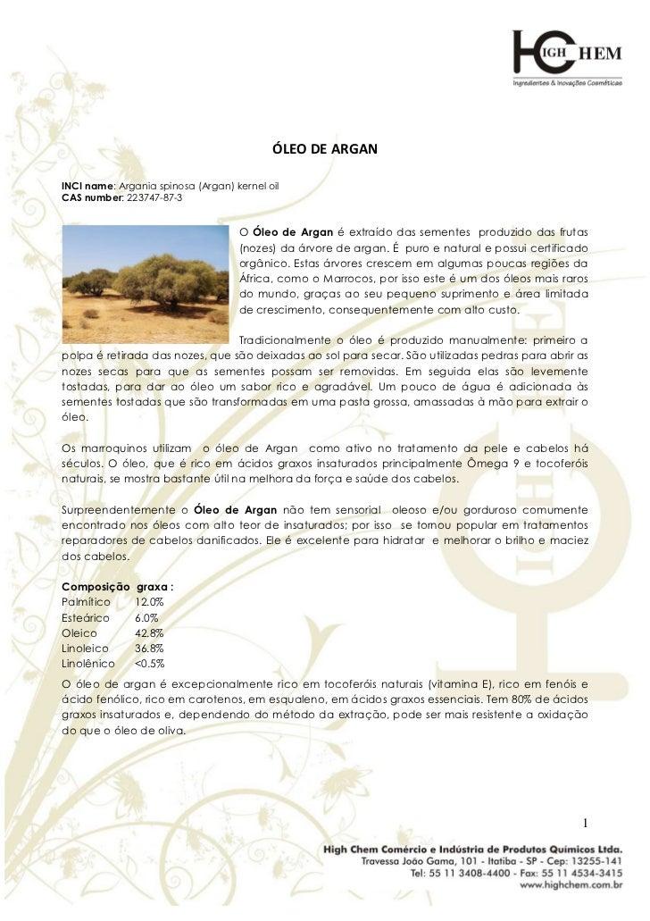ÓLEO DE ARGANINCI name: Argania spinosa (Argan) kernel oilCAS number: 223747-87-3                                    O Óle...