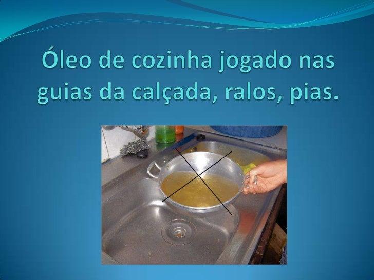 Camada endurecida de gordura criada com o acumulo de óleo jogado no esgoto Esse óleo vai sendo acumulado nos encanamentos...