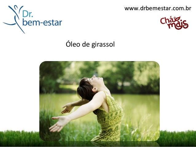 www.drbemestar.com.brÓleo de girassol